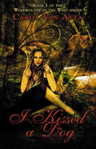 I Kissed a Dog (Werewolves of the West, #1)