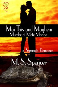 Mai Tais and Mayhem: Murder at Mote Marine (a Sarasota Romance)