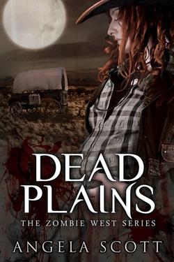 Dead Plains (The Zombie West Series, #3)