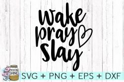 Small Of Wake Pray Slay