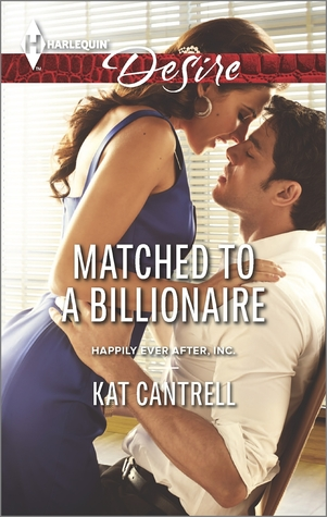Matched to a Billionaire (Happily Ever After, Inc #1)