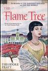 The Flame Tree: Florida in the Fabulous Days of the Royal Poinciana Hotel