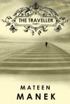 The Traveller by Mateen Manek