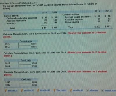 Solved: Problem 3-4 Liquidity Ratios (LG3-1) The Top Part ... | Chegg.com