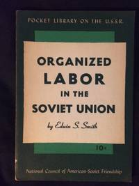 Organized Labor in the Soviet Union