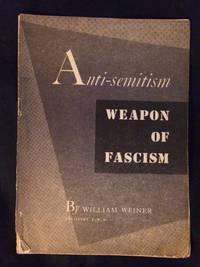 Anti-semitism. Weapon of Fascism