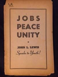 Jobs, Peace, Unity