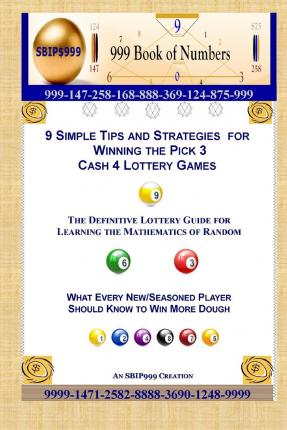 9 Simple Tips and Strategies for Winning the Pick 3 Cash 4 Lottery Games : AMA Maynu : 9781505285017