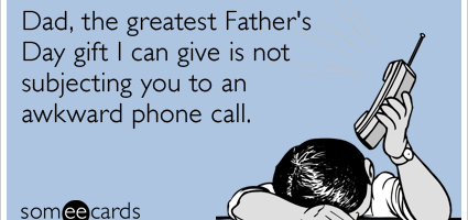 phone-call-father-kids-fathers-day-ecards-someecards
