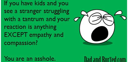 never forget, parenting, parenthood, moms, dads, children, family, kids, fatherhood, funny, humor, stress, tantrum, terrible twos, toddlers, empathy