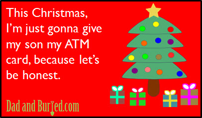 christmas gets real, christmas, shopping, holidays, kids, money, gifts, atm card, parenting, dads, moms, stress, honesty, ecard, funny, humor, dad bloggers