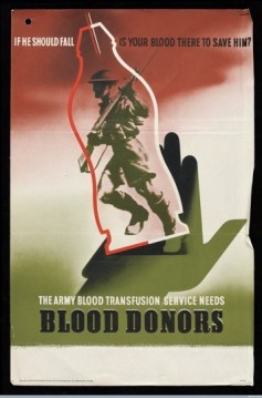 Blood donation as patriotic duty, as reflected in a WWII-era British poster calling for blood donors. Credit: Wellcome Library.
