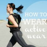How to Wear Activewear