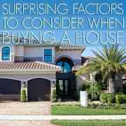 Surprising Factors to Consider When Buying a House