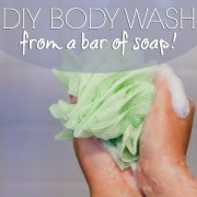 DIY Body Wash from a Bar of Soap