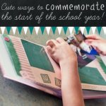 cute ways to commemorate the start of the school year