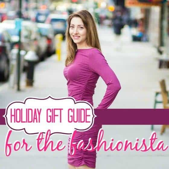 Fashionista - Holiday Gift Guide