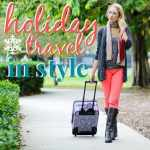 9 Tips for  Holiday Travel in Style