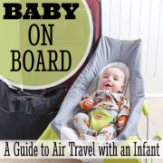 Baby on Board  A Guide to Air Travel with an Infant