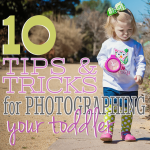 10 Tips (and Tricks) for Photographing Your Toddler