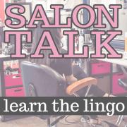 Salon-Talk-Learn-The-Lingo