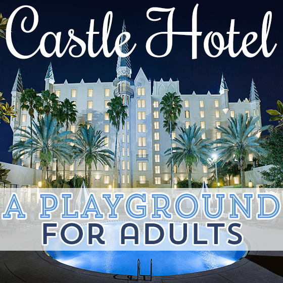 Castle Hotel, a playground for adults