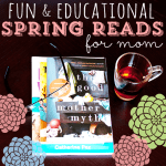 fun and educational spring reads for mom2