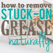 How-To-Remove-StuckOn-Grease-Naturally2
