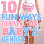 10 Fun Ways to Reveal Your Babys Gender