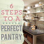 6 Steps to a Perfect Pantry