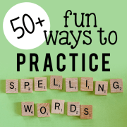 50+ FUN ways to practice spelling words