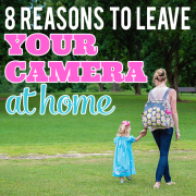 8 Reasons to Leave Your Camera at Home Op1