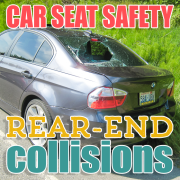 Car Seat Safety-Rear End Collisions