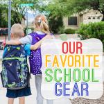 Our Favorite School Gear
