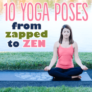 10 Yoga Poses From Zapped to Zen
