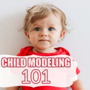child modeling 101
