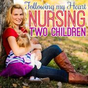 following my heart nursing two children