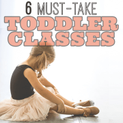 6 must take toddler classes