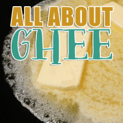 All About Ghee
