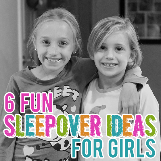 6 Things To Do On Your First Sleepover