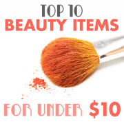 Top 10 makeup items for under 10 2