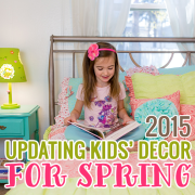 Updating Your Kids Decor for Spring 2015 Edition