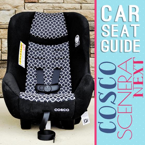 Car Seat Guide- Cosco Scenera Next
