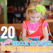 20 THRIFTY INDOOR ACTIVITIES TO BEAT THE SUMMER HEAT