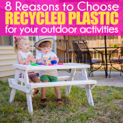 8 Reasons to Choose Recycled Plastic for Your Outdoor Activites