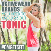 Activewear Brands You Need To Know About TONIC