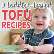 3 Toddler-Tested Tofu Recipes PIN 2