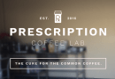 Prescription Coffee Lab: Cure for the Common Coffee