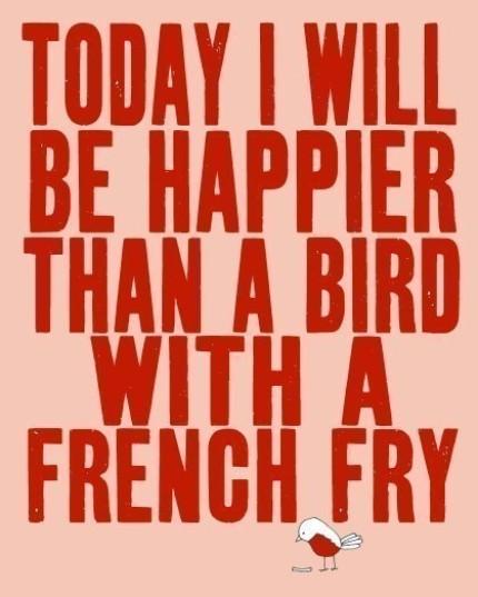 Happier than a bird
