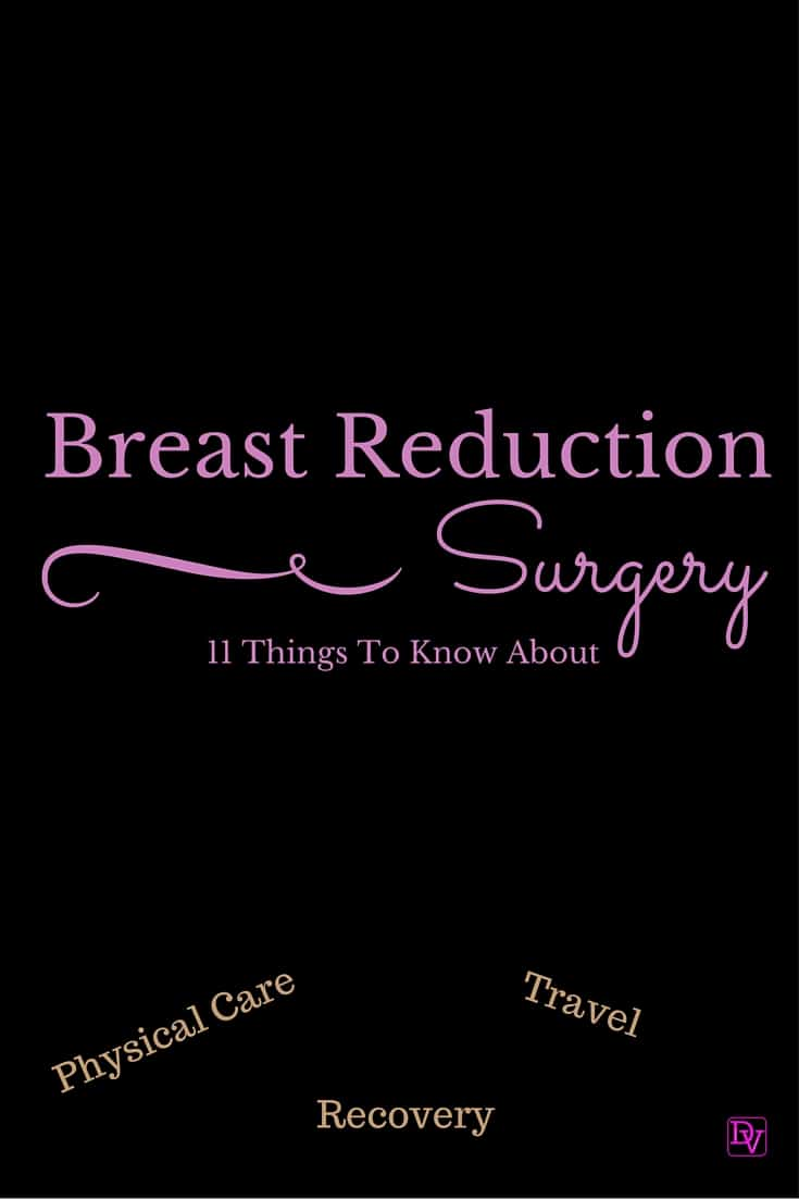 11 Things To Know About Breast Reduction Surgery